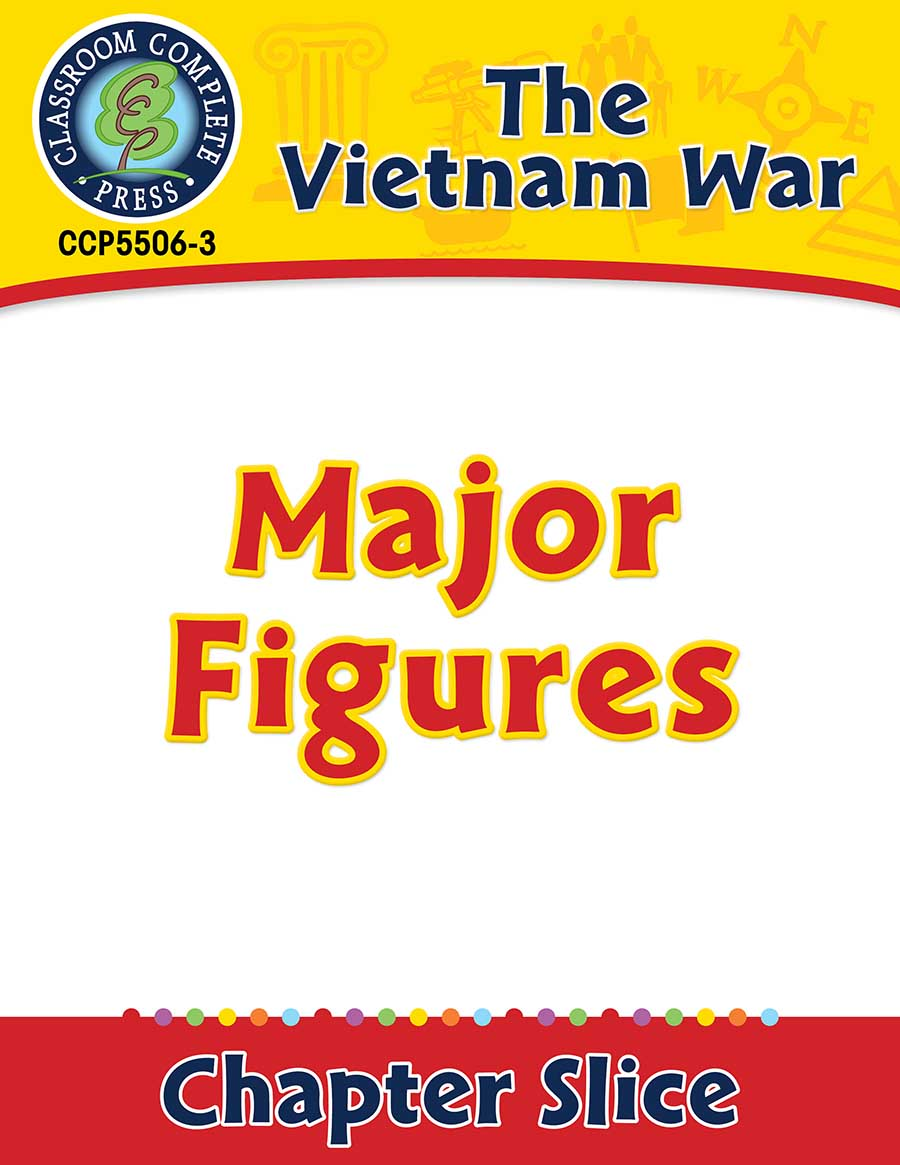 Vietnam War: Major Figures Gr. 5-8 - Chapter Slice eBook