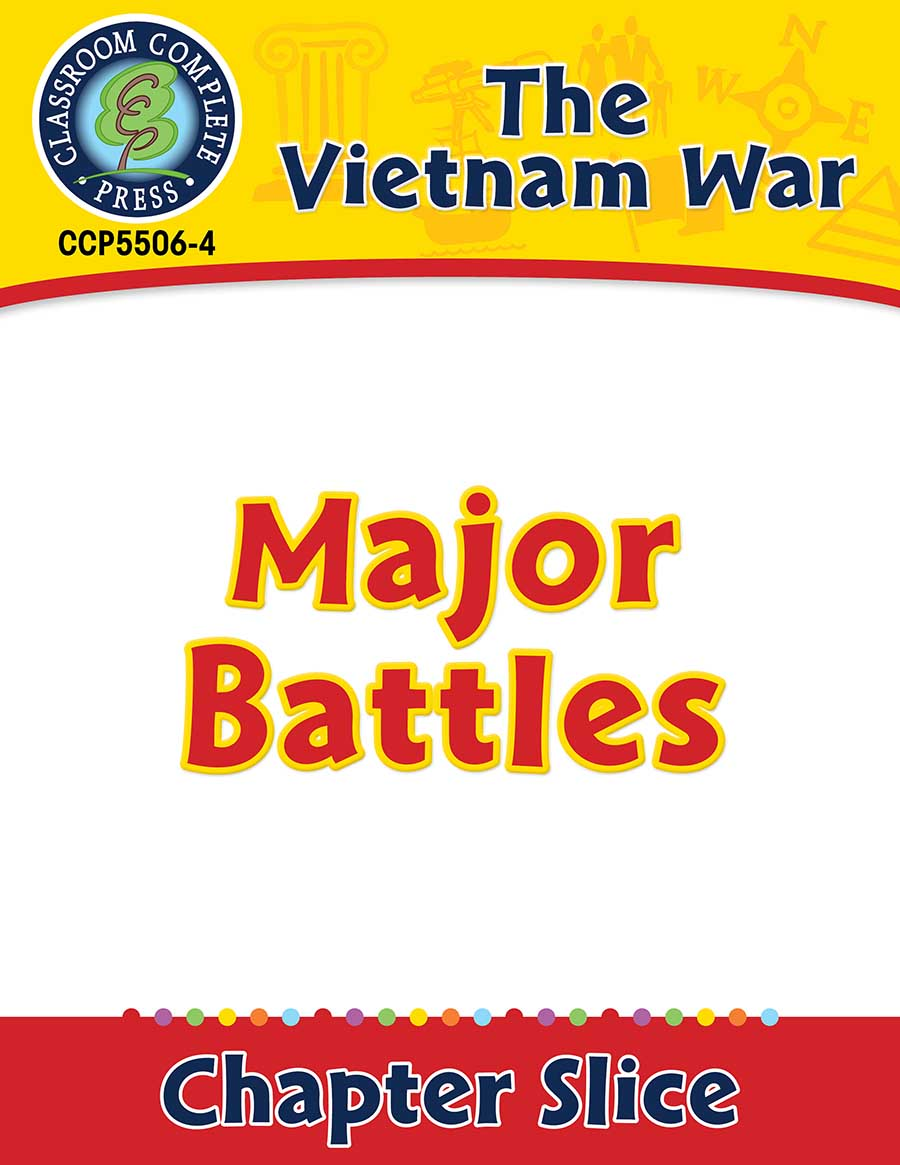 Vietnam War: Major Battles Gr. 5-8 - Chapter Slice eBook