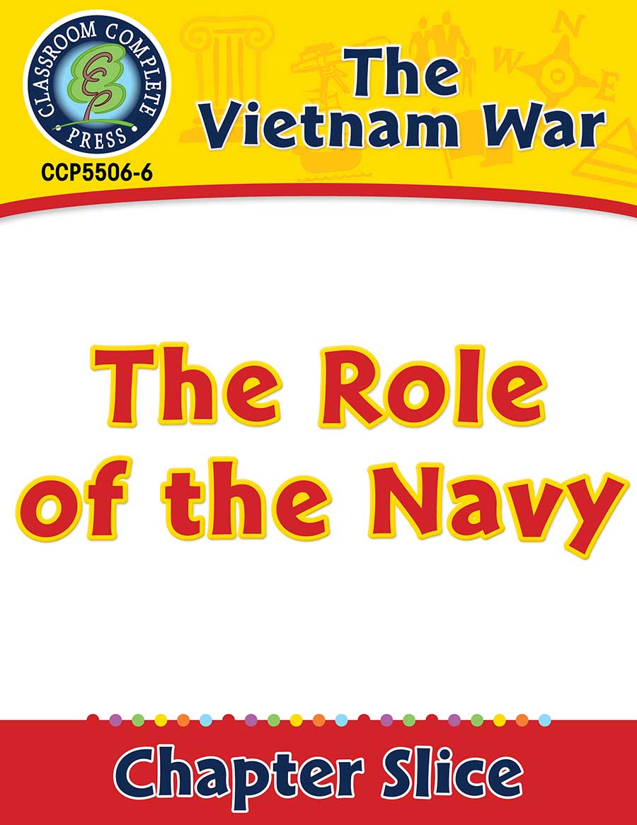Vietnam War: The Role of the Navy Gr. 5-8 - Chapter Slice eBook
