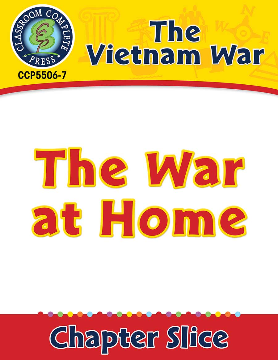 Vietnam War: The War at Home Gr. 5-8 - Chapter Slice eBook