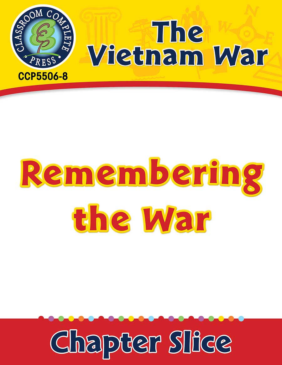 Vietnam War: Remembering the War Gr. 5-8 - Chapter Slice eBook