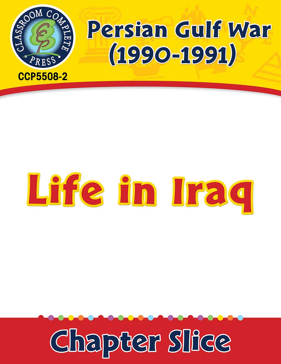 Persian Gulf War (1990-1991): Life in Iraq Gr. 5-8 - Chapter Slice eBook