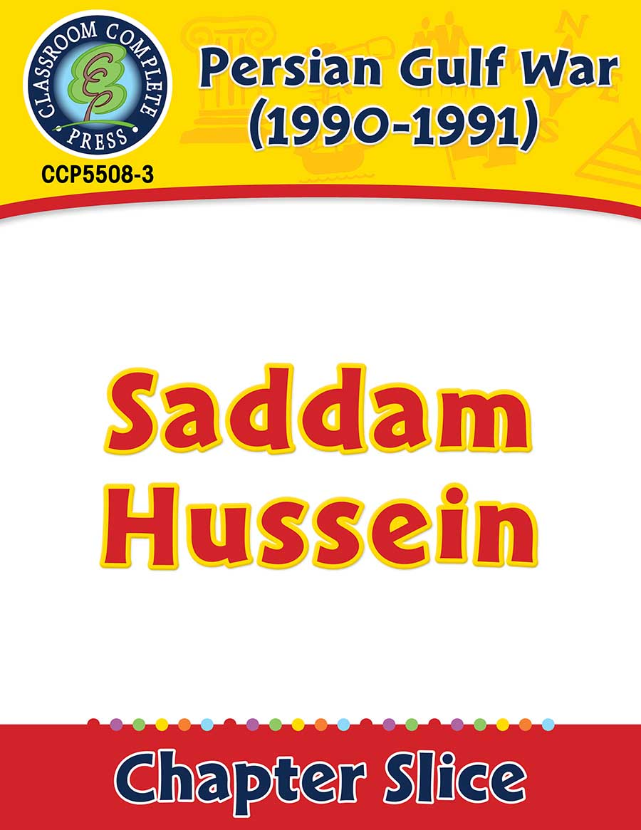 Persian Gulf War (1990-1991): Saddam Hussein Gr. 5-8 - Chapter Slice eBook