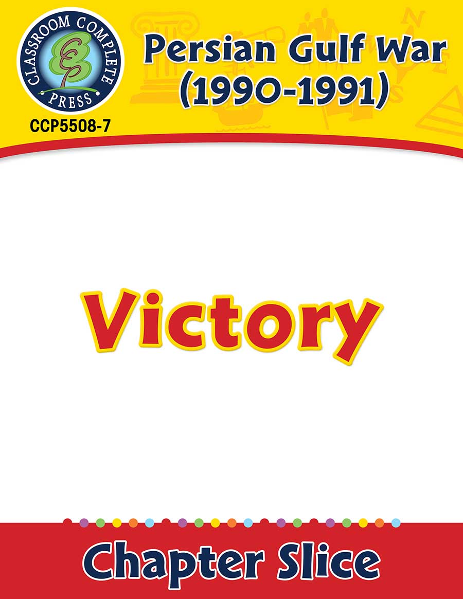 Persian Gulf War (1990-1991): Victory Gr. 5-8 - Chapter Slice eBook