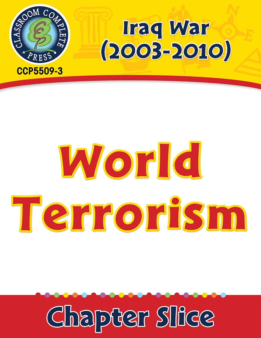 Iraq War (2003-2010): World Terrorism Gr. 5-8 - Chapter Slice eBook
