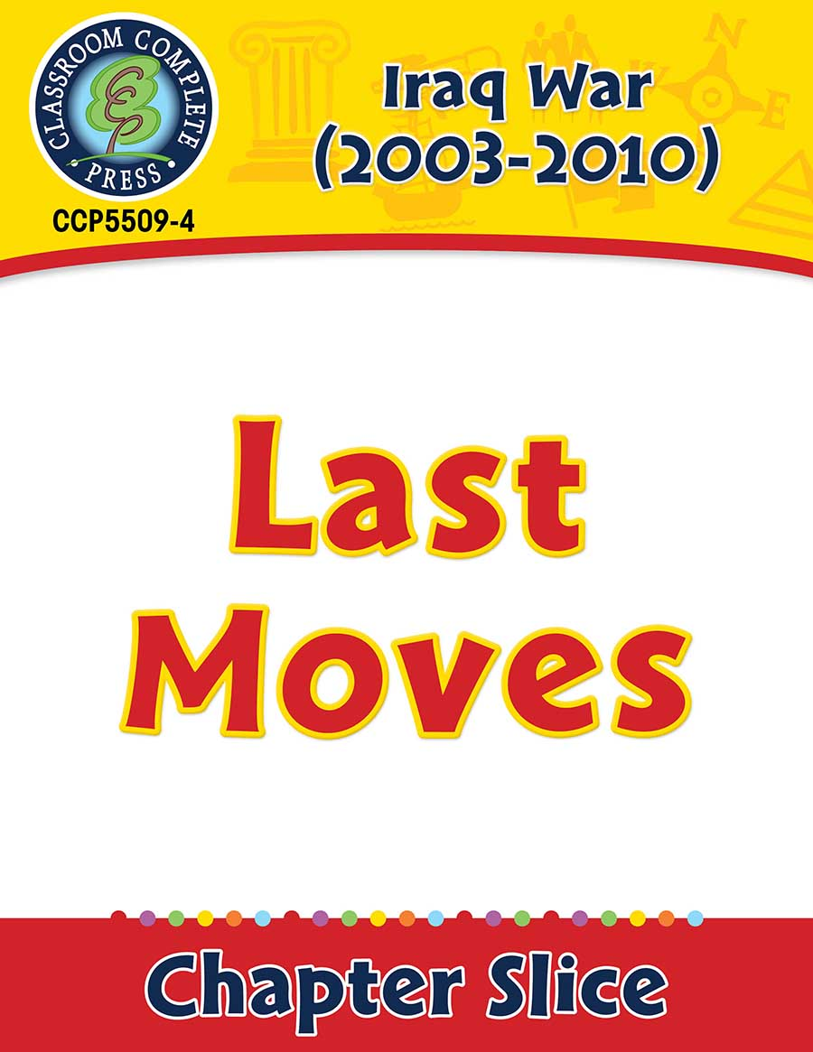 Iraq War (2003-2010): Last Moves Gr. 5-8 - Chapter Slice eBook