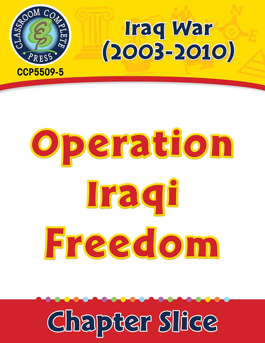 Iraq War (2003-2010): Operation Iraqi Freedom Gr. 5-8 - Chapter Slice eBook
