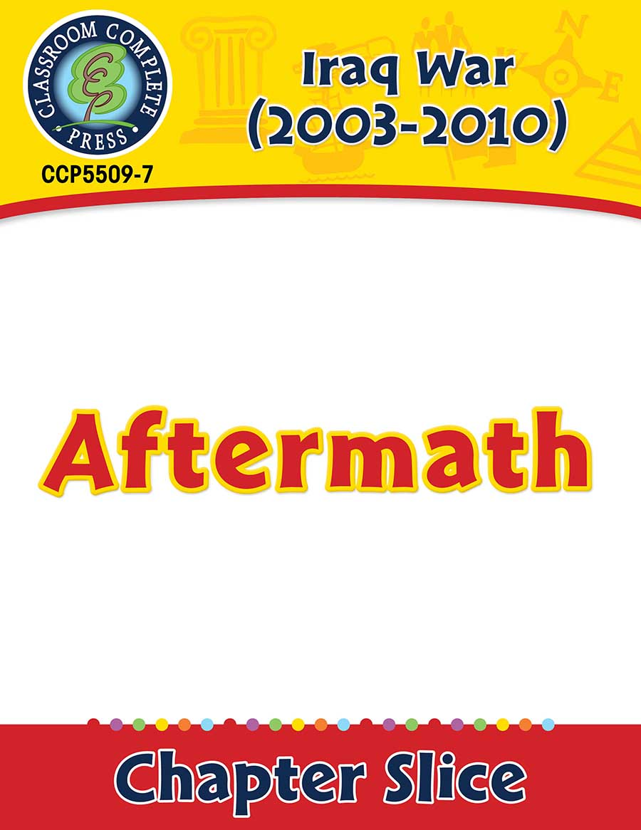 Iraq War (2003-2010): Aftermath Gr. 5-8 - Chapter Slice eBook