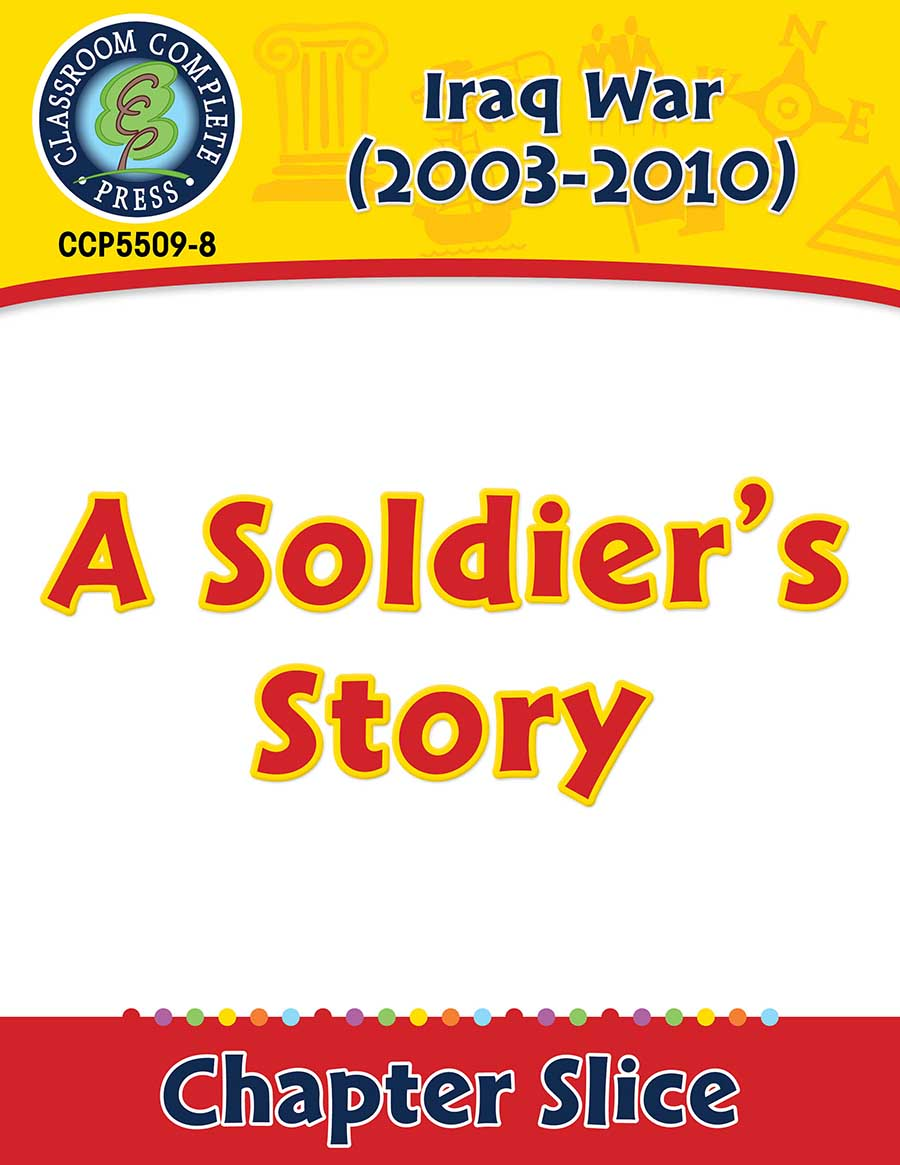 Iraq War (2003-2010): A Soldier's Story Gr. 5-8 - Chapter Slice eBook