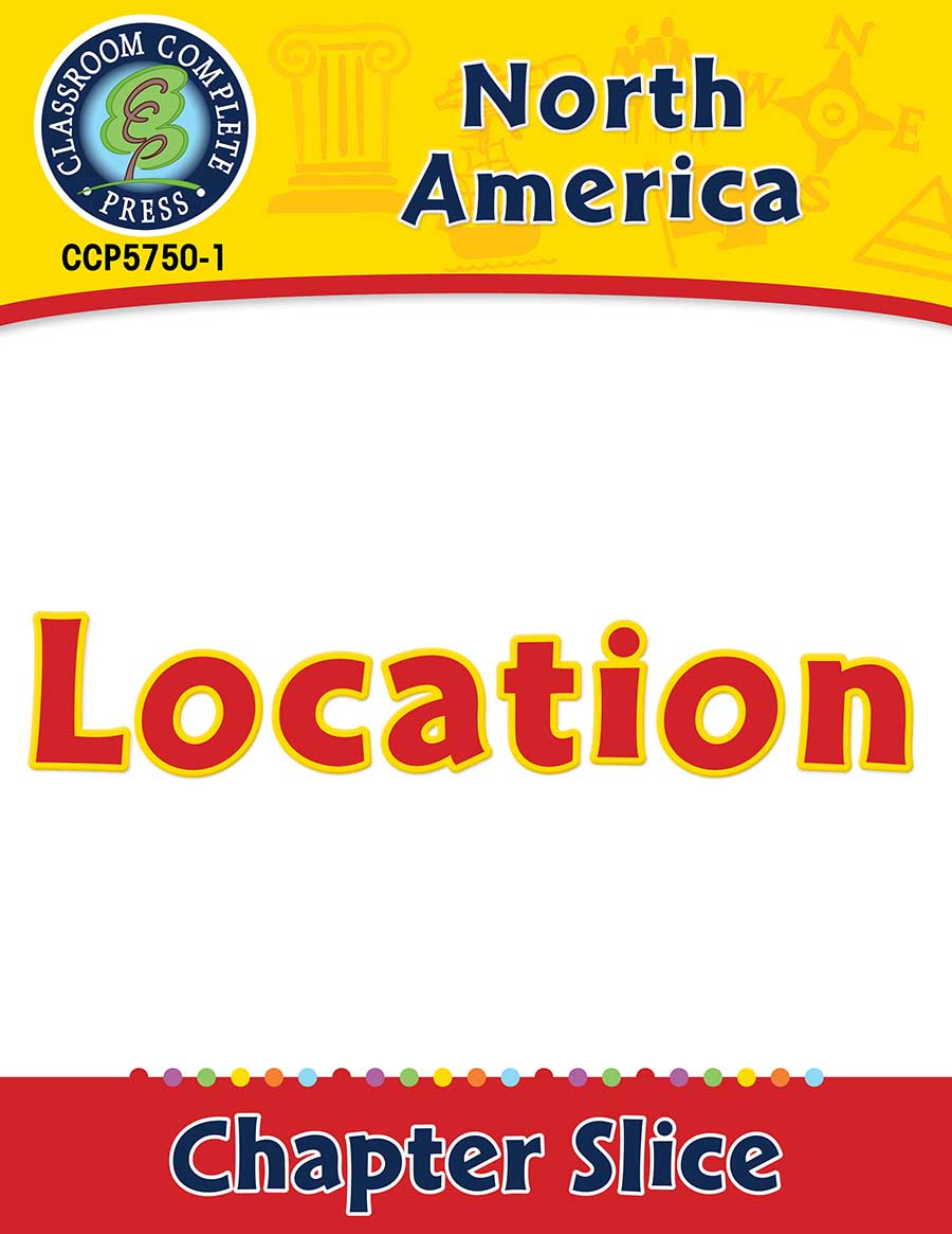 North America: Location Gr. 5-8 - Chapter Slice eBook
