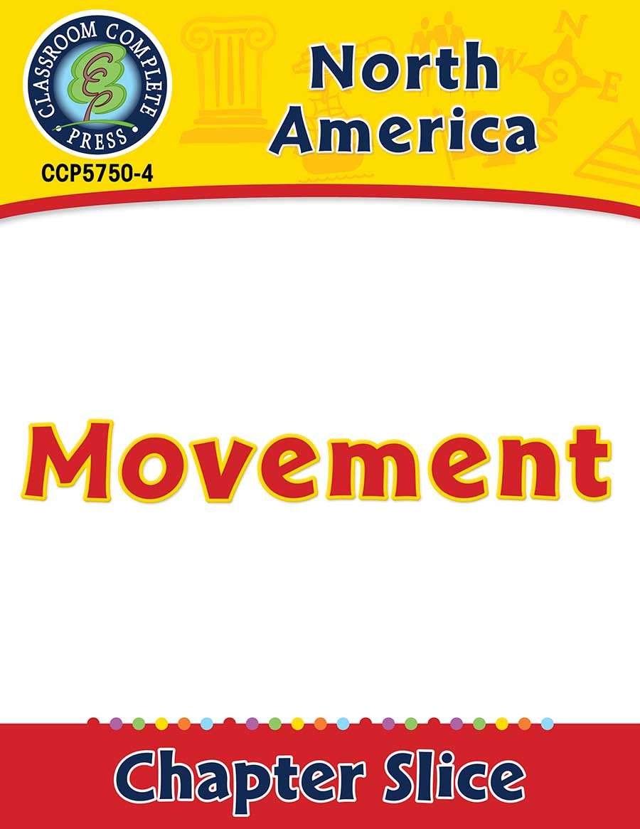 North America: Movement Gr. 5-8 - Chapter Slice eBook