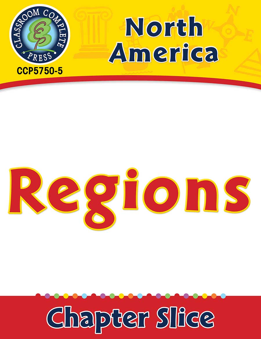 North America: Regions Gr. 5-8 - Chapter Slice eBook