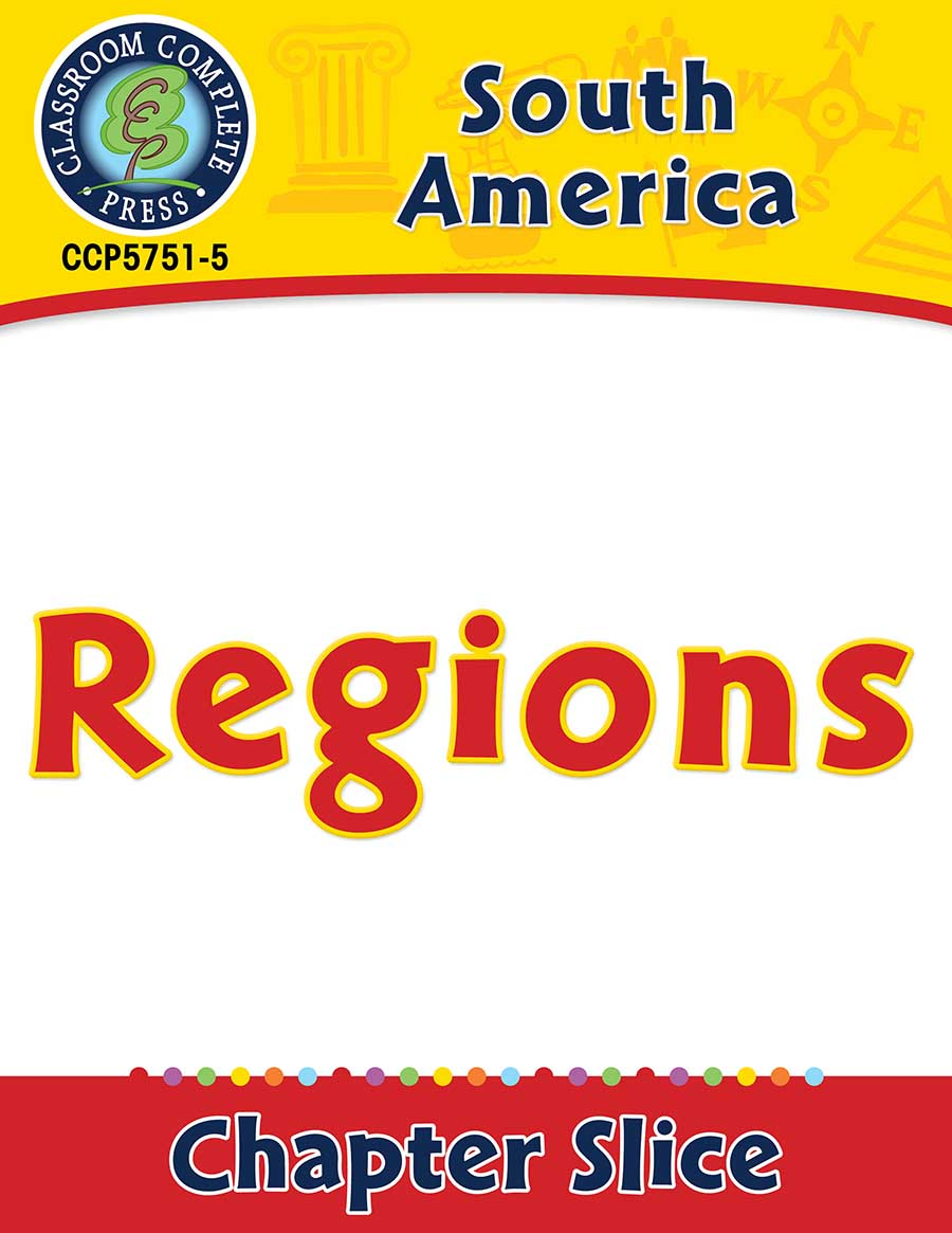 South America: Regions Gr. 5-8 - Chapter Slice eBook