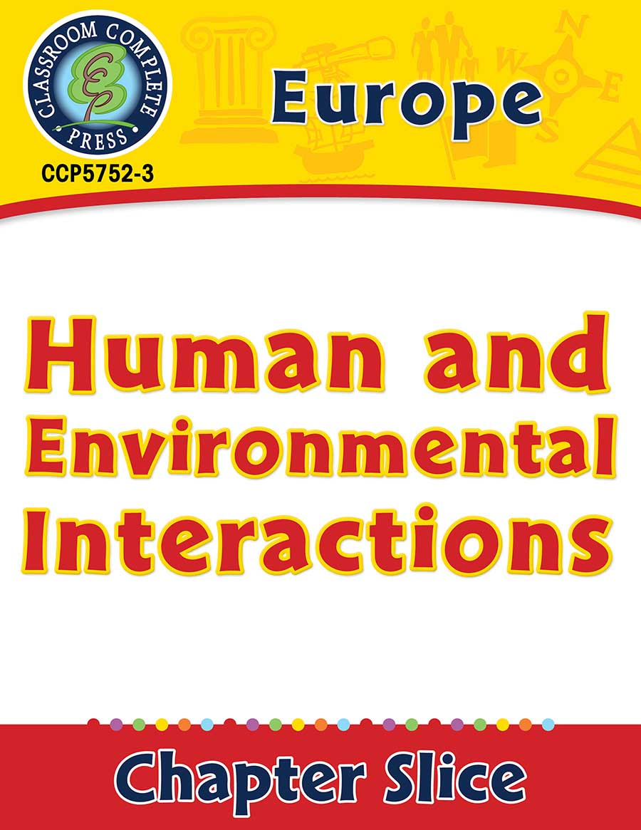 Europe: Human and Environmental Interactions Gr. 5-8 - Chapter Slice eBook