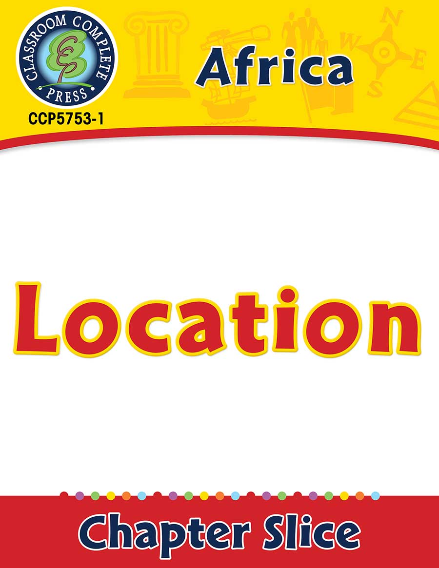 Africa: Location Gr. 5-8 - Chapter Slice eBook