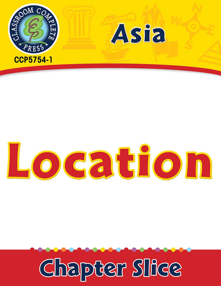 Asia: Location Gr. 5-8 - Chapter Slice eBook