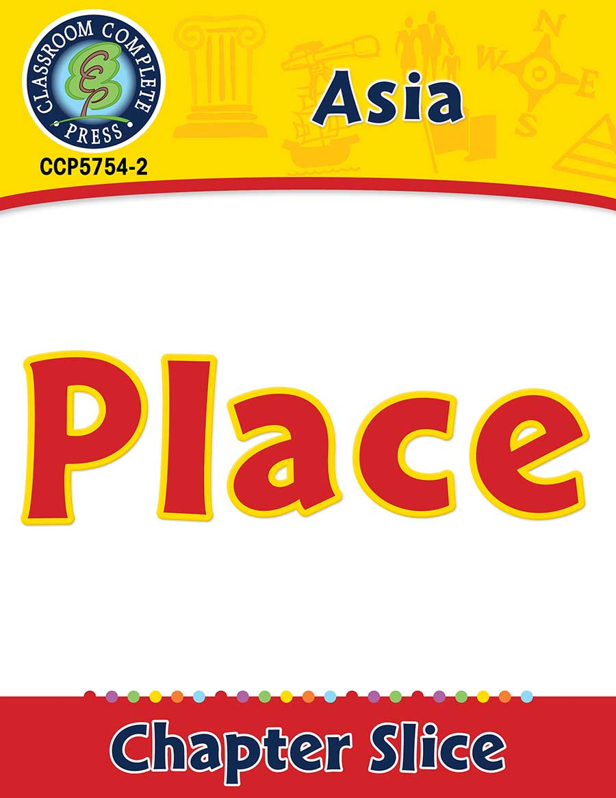 Asia: Place Gr. 5-8 - Chapter Slice eBook