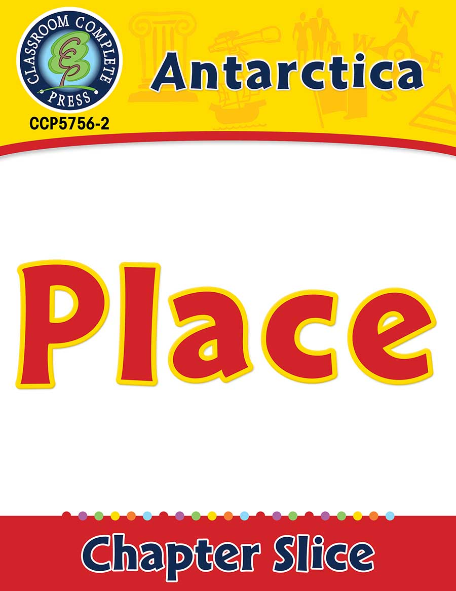 Antarctica: Place Gr. 5-8 - Chapter Slice eBook