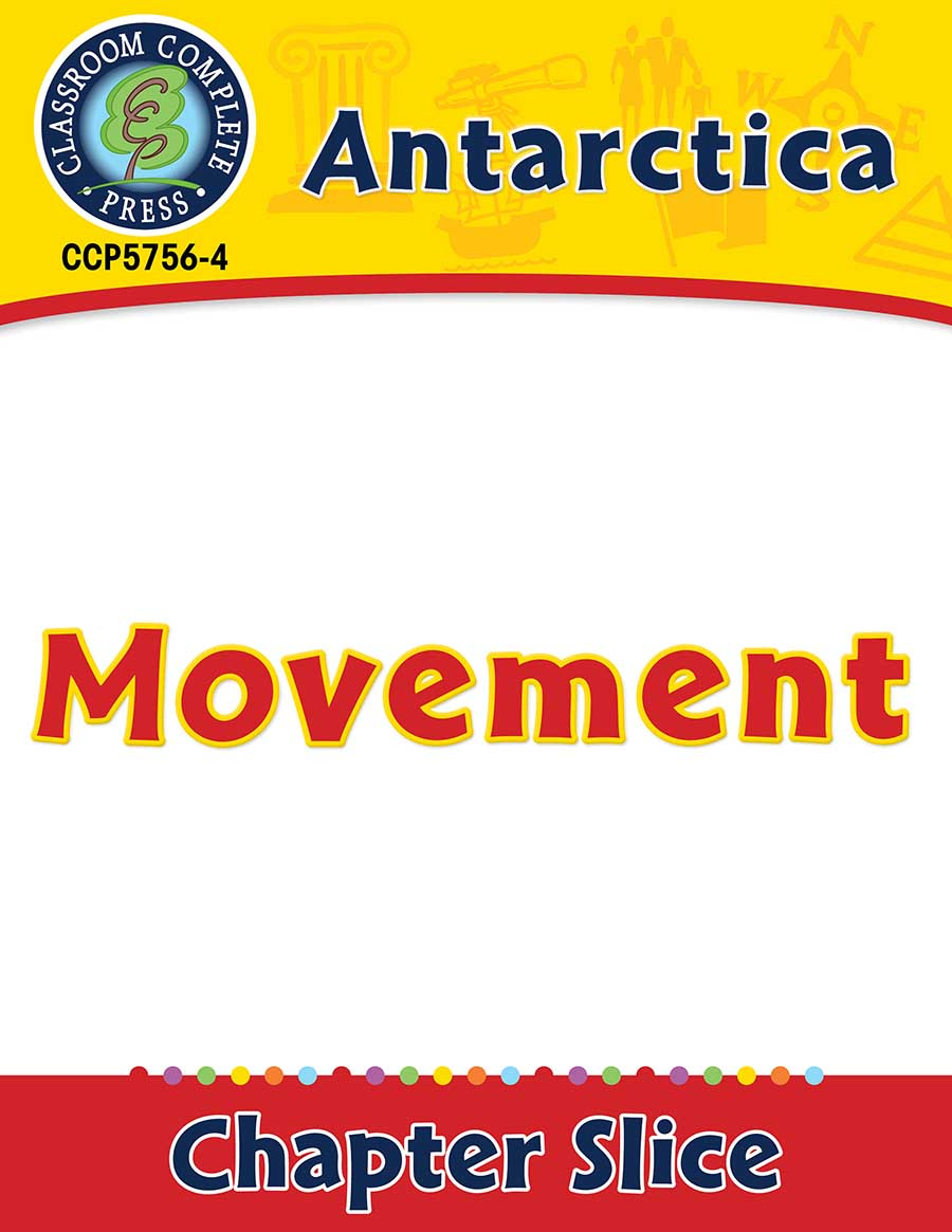 Antarctica: Movement Gr. 5-8 - Chapter Slice eBook