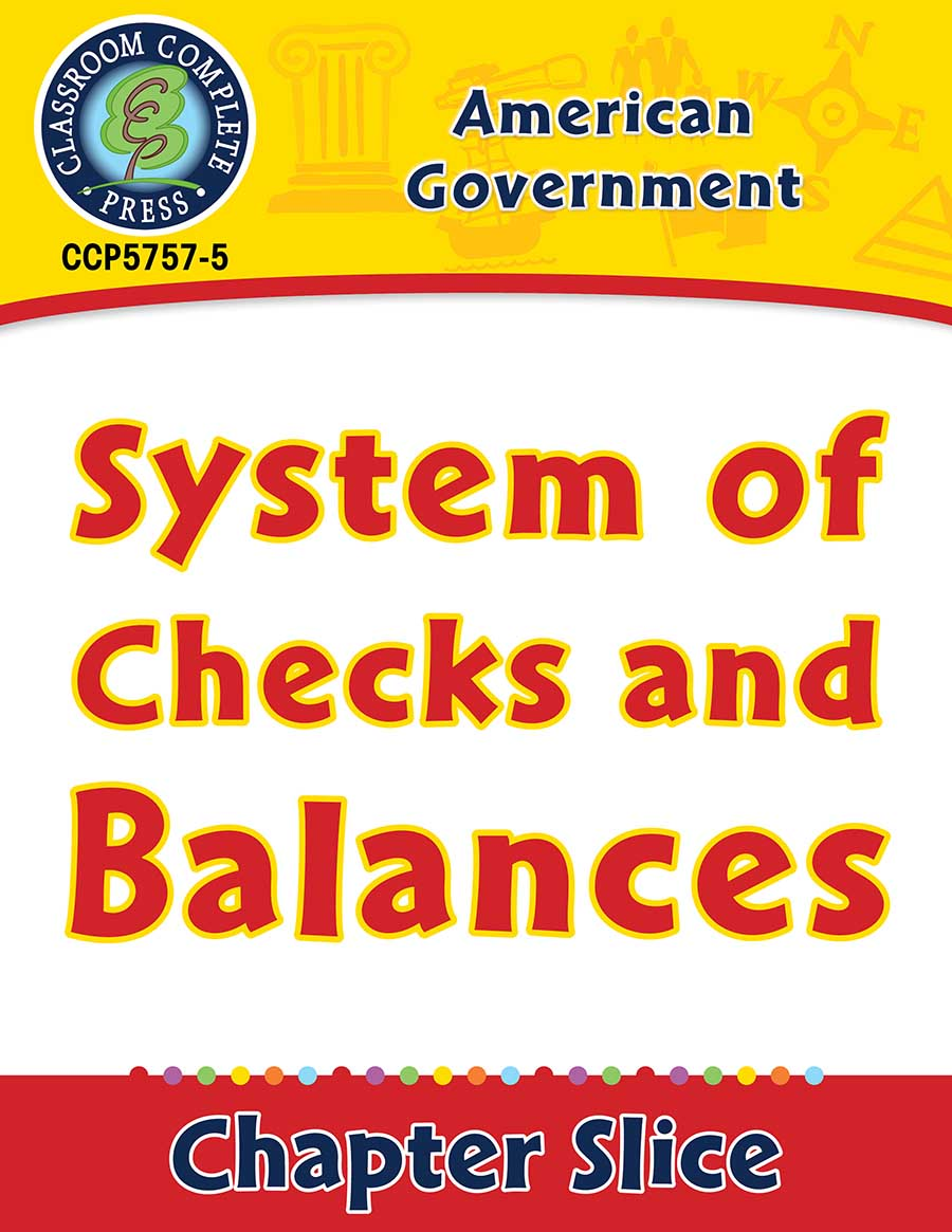 American Government: System of Checks and Balances Gr. 5-8 - Chapter Slice eBook