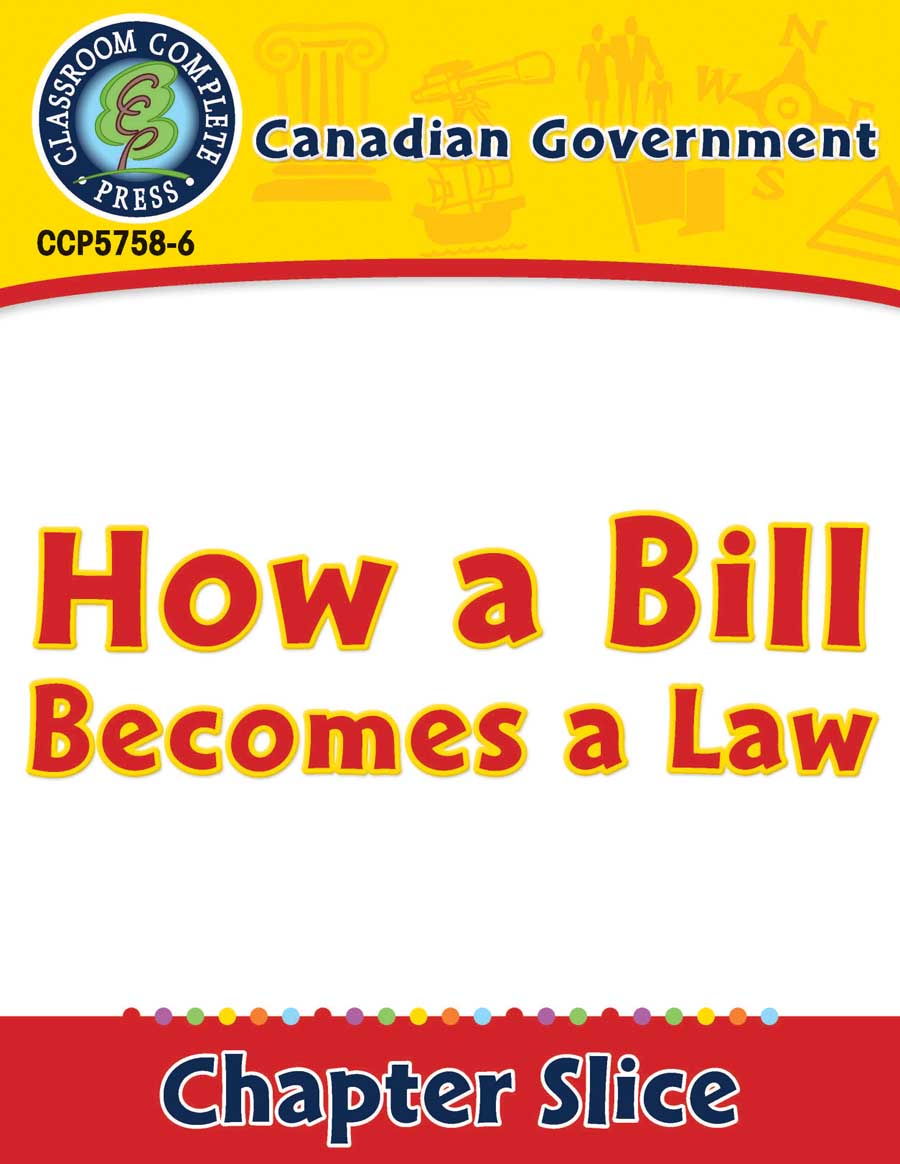 Canadian Government: How a Bill Becomes a Law - Grades 5 to ...