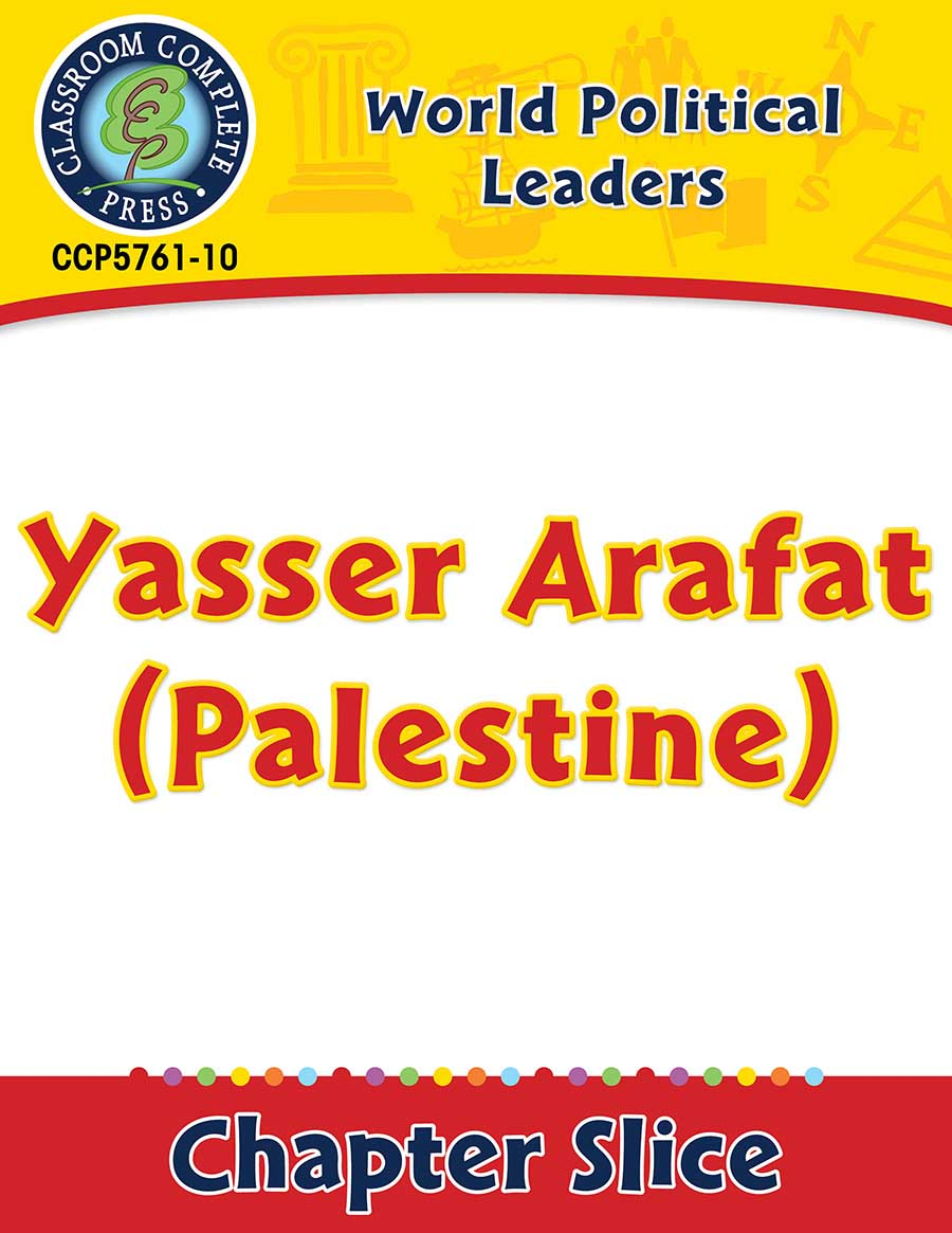World Political Leaders: Yasser Arafat (Palestine) Gr. 5-8 - Chapter Slice eBook