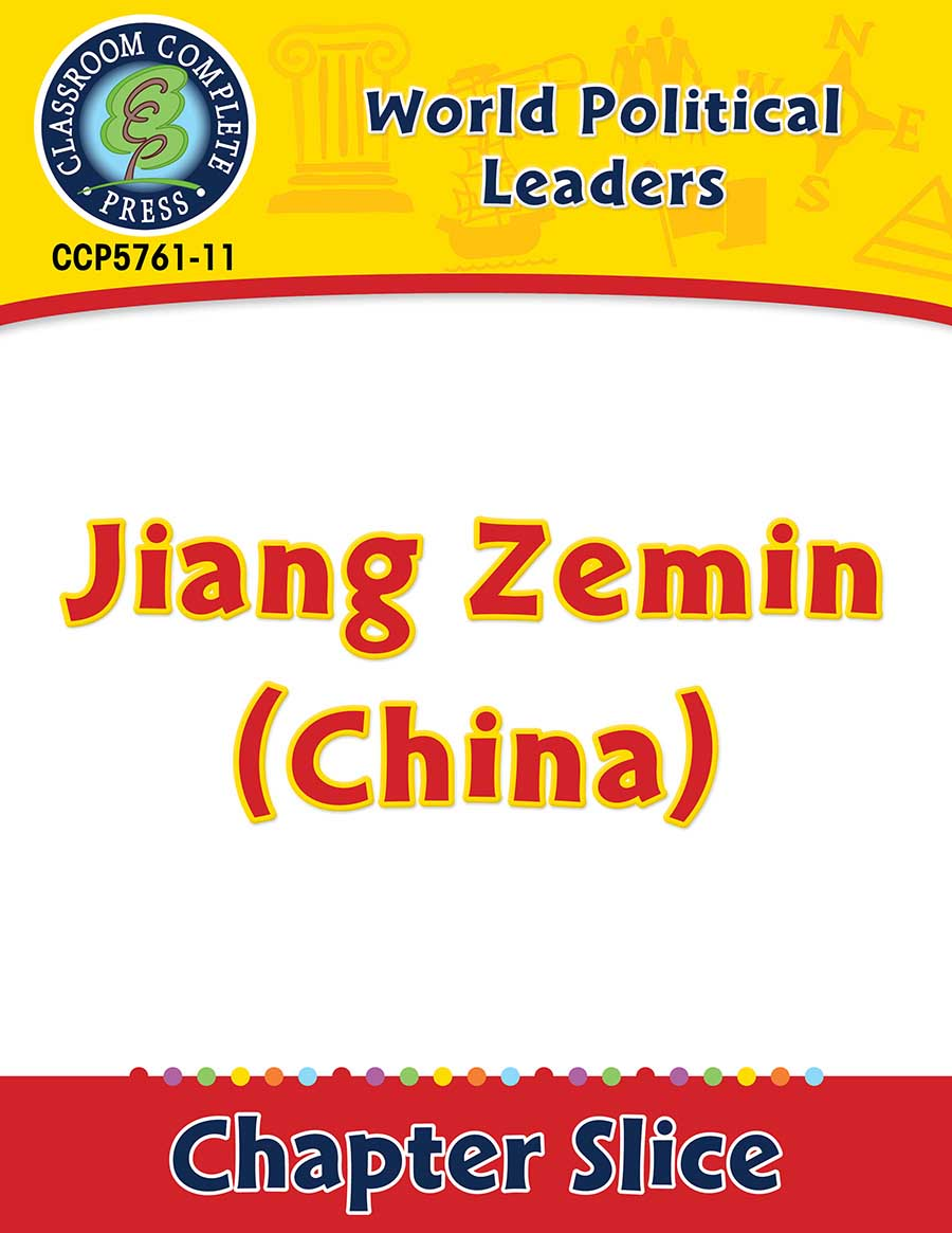 World Political Leaders: Jiang Zemin (China) Gr. 5-8 - Chapter Slice eBook