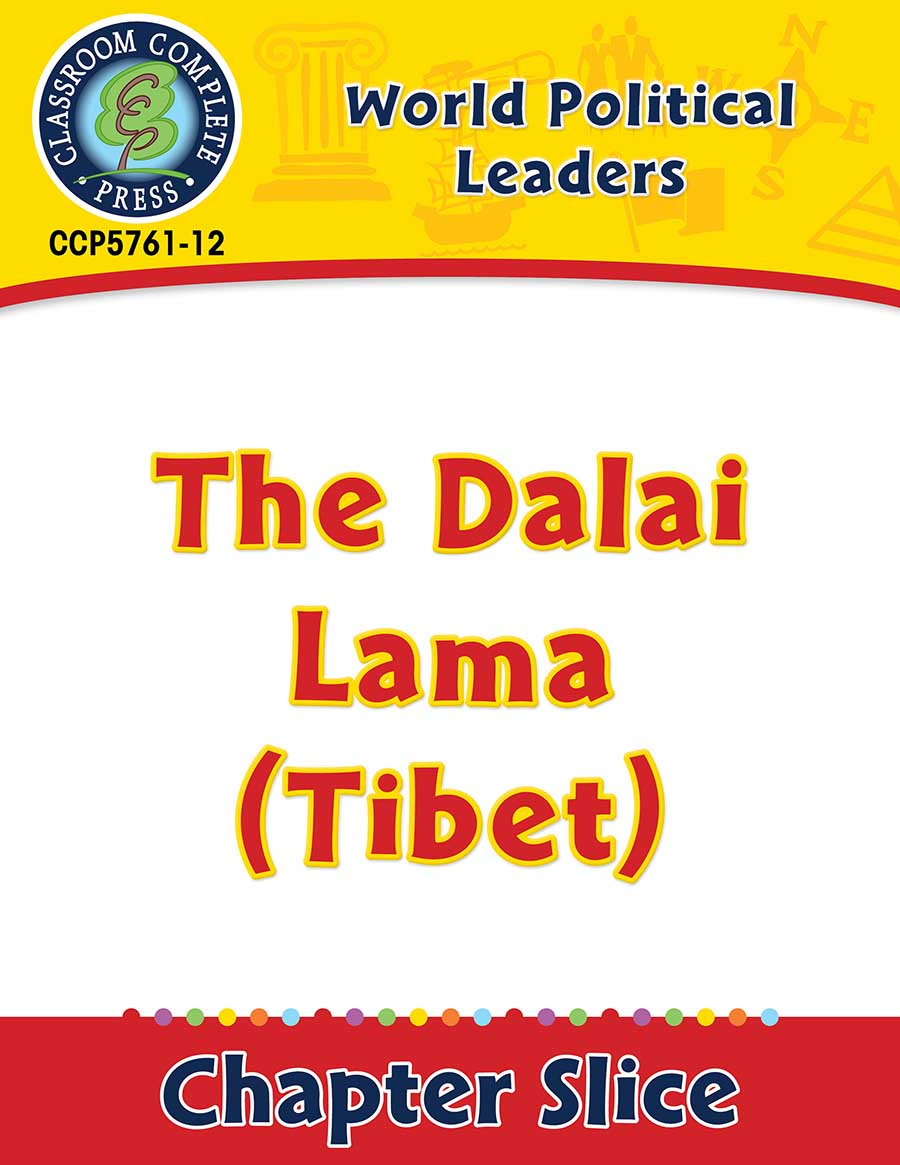 World Political Leaders: The Dalai Lama (Tibet) Gr. 5-8 - Chapter Slice eBook