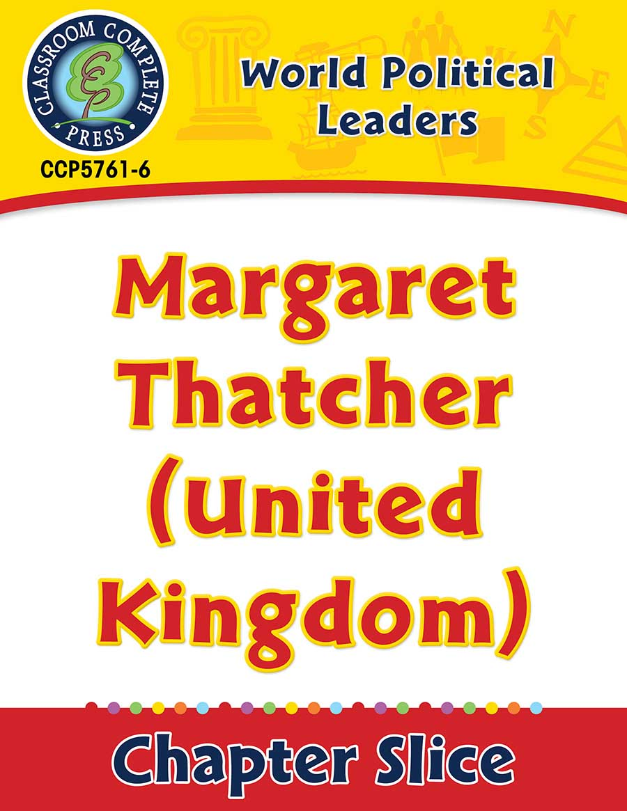 World Political Leaders: Margaret Thatcher (United Kingdom) Gr. 5-8 - Chapter Slice eBook