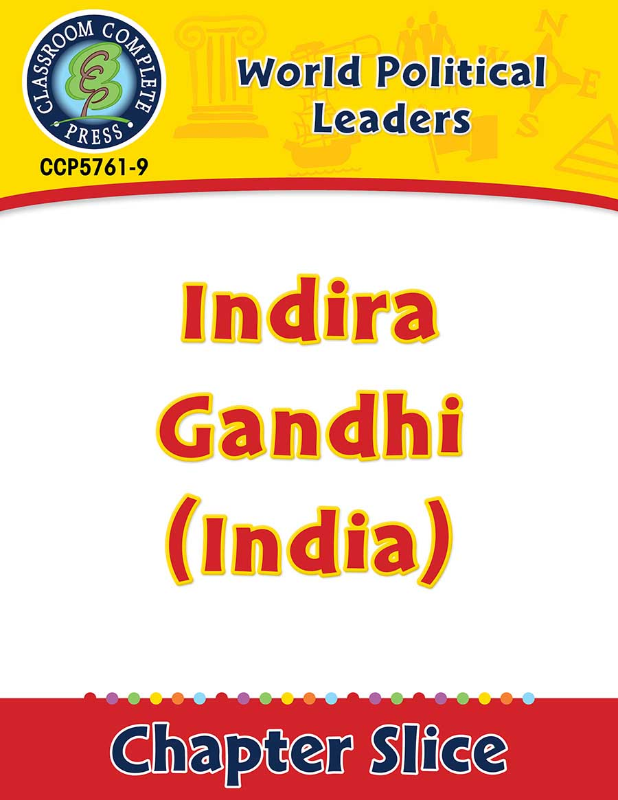 World Political Leaders: Indira Gandhi (India) Gr. 5-8 - Chapter Slice eBook