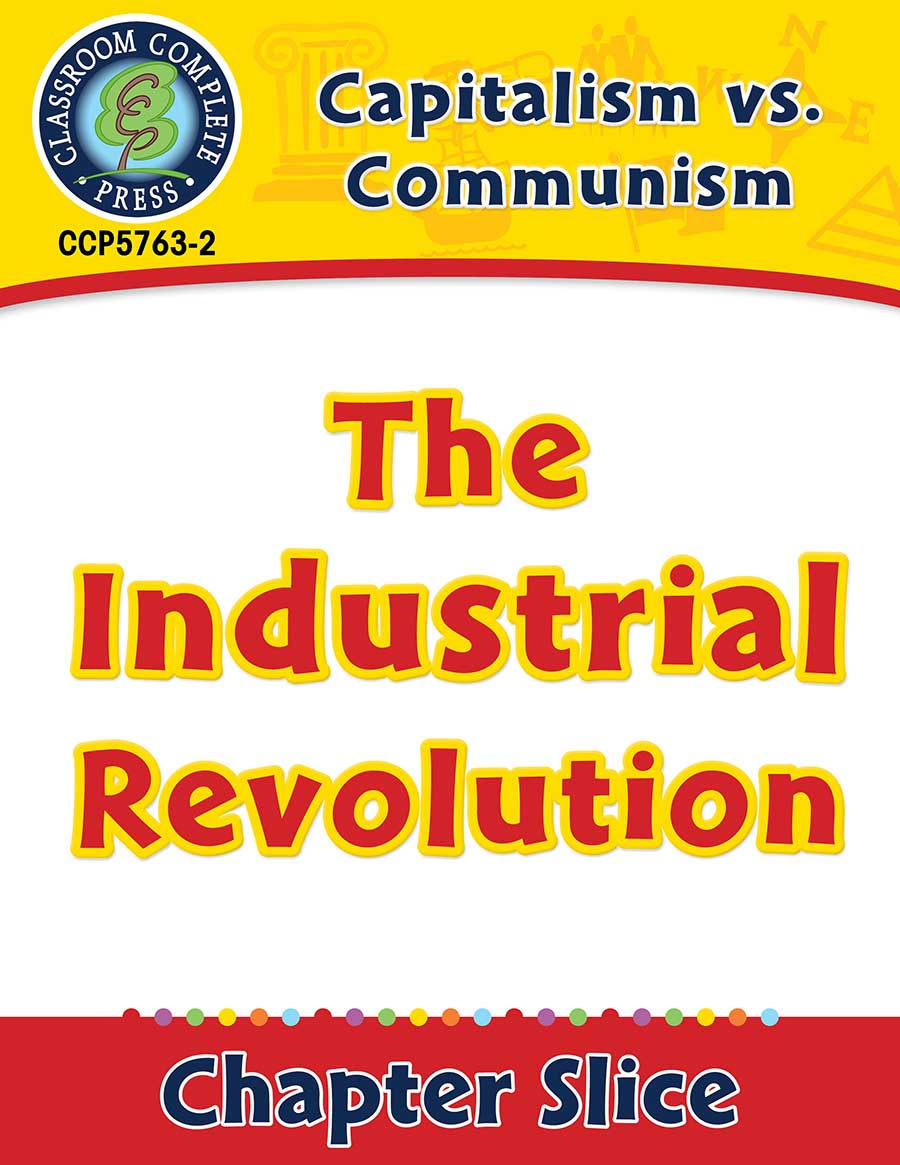 Capitalism vs. Communism: The Industrial Revolution Gr. 5-8 - Chapter Slice eBook