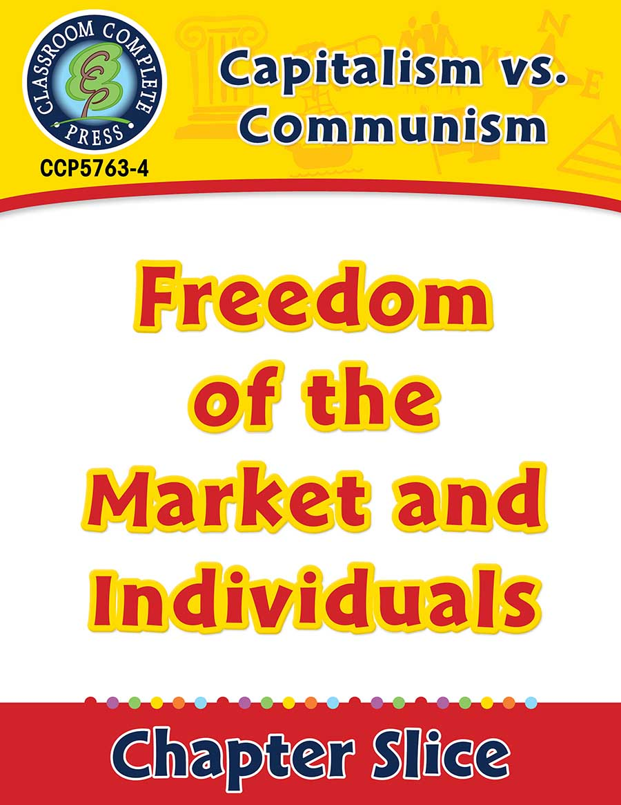 Capitalism vs. Communism: Freedom of the Market and Individuals Gr. 5-8 - Chapter Slice eBook