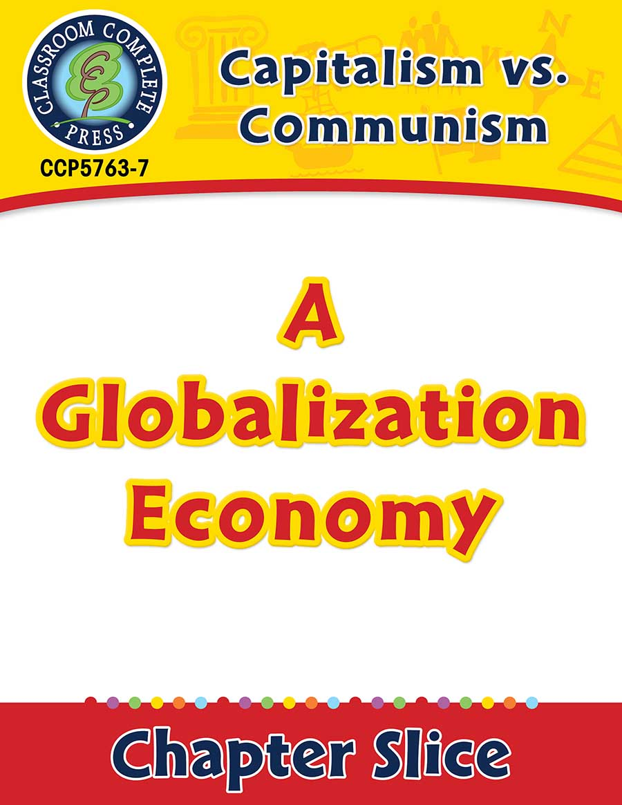 Capitalism vs. Communism: A Globalization Economy Gr. 5-8 - Chapter Slice eBook