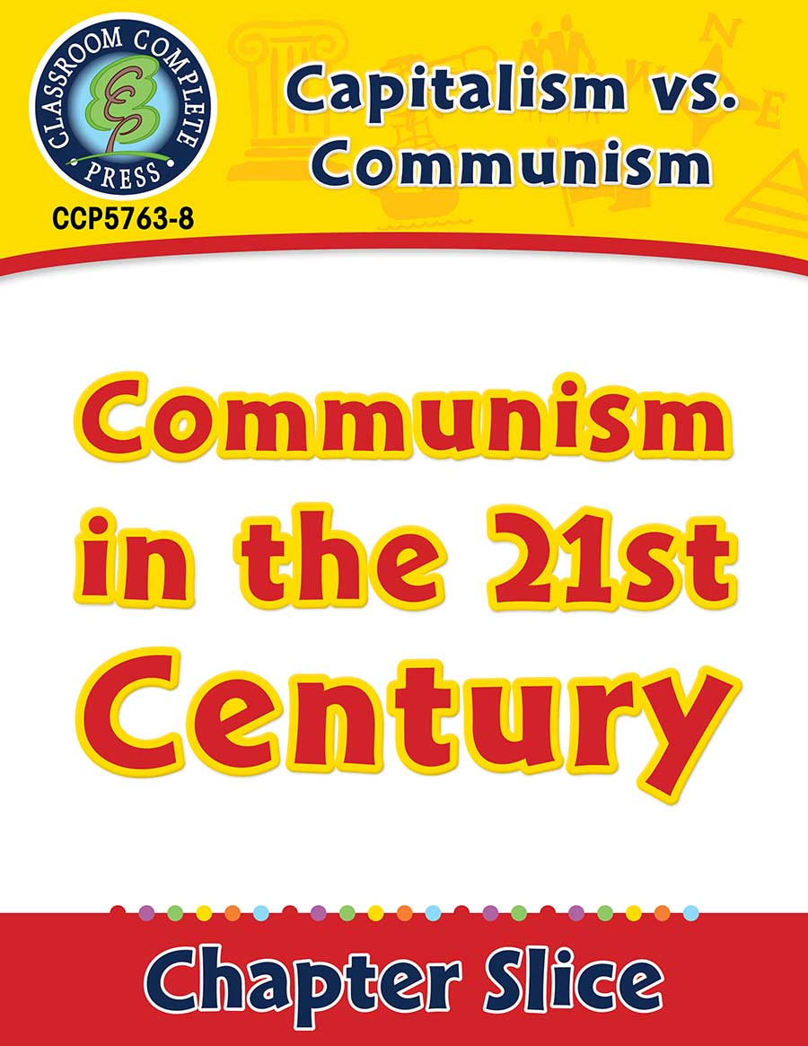 Capitalism vs. Communism: Communism in the 21st Century Gr. 5-8 - Chapter Slice eBook