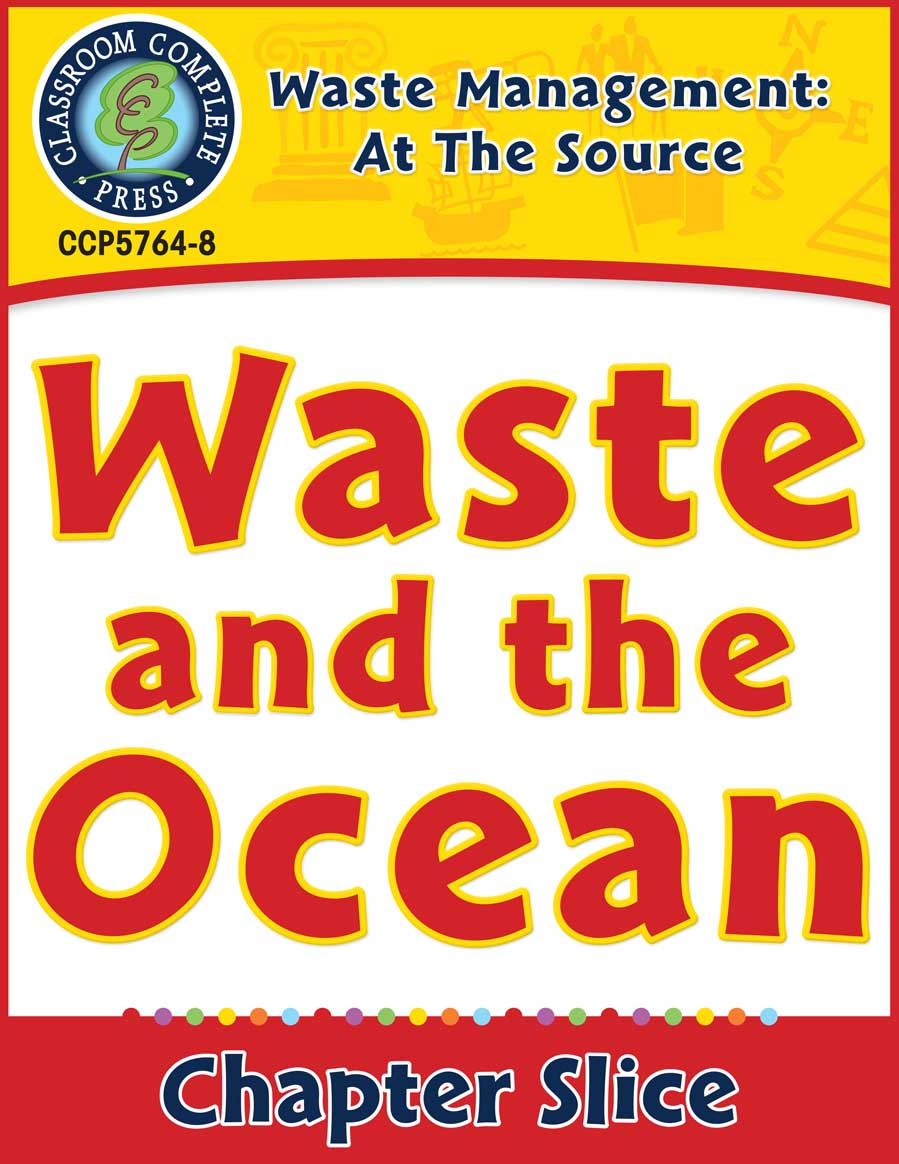 Waste: At the Source: Waste and the Ocean Gr. 5-8 - Chapter Slice eBook