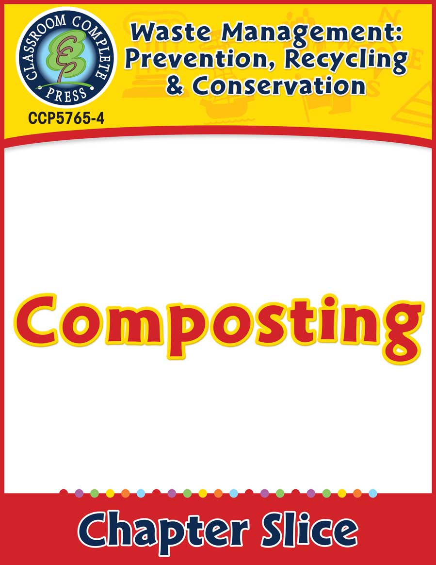 Prevention, Recycling & Conservation: Composing Gr. 5-8 - Chapter Slice eBook