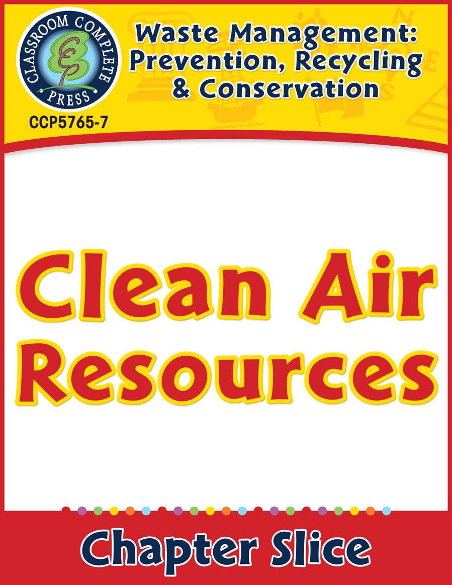 Prevention, Recycling & Conservation: Clean Air Resources Gr. 5-8 - Chapter Slice eBook