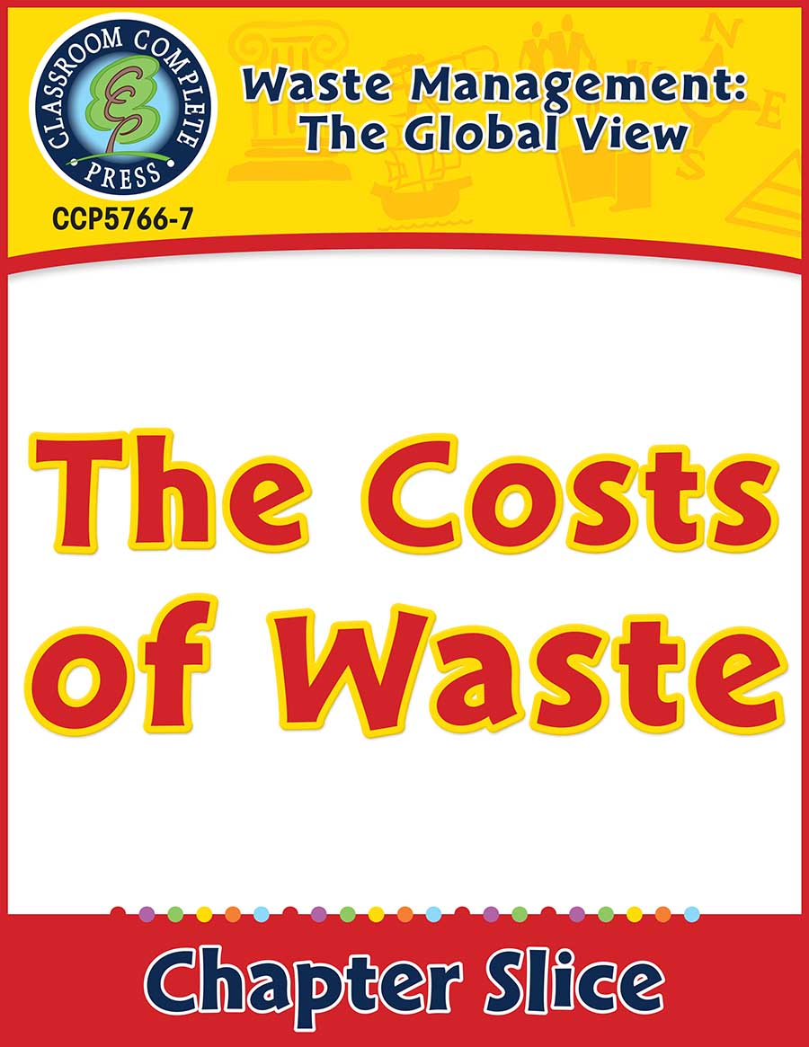 Waste: The Global View: The Costs of Waste Gr. 5-8 - Chapter Slice eBook