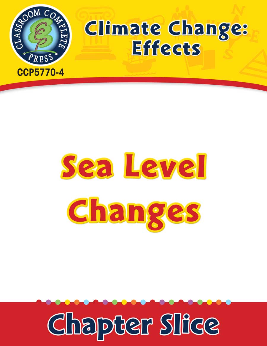 Climate Change: Effects: Sea Level Changes Gr. 5-8 - Chapter Slice eBook