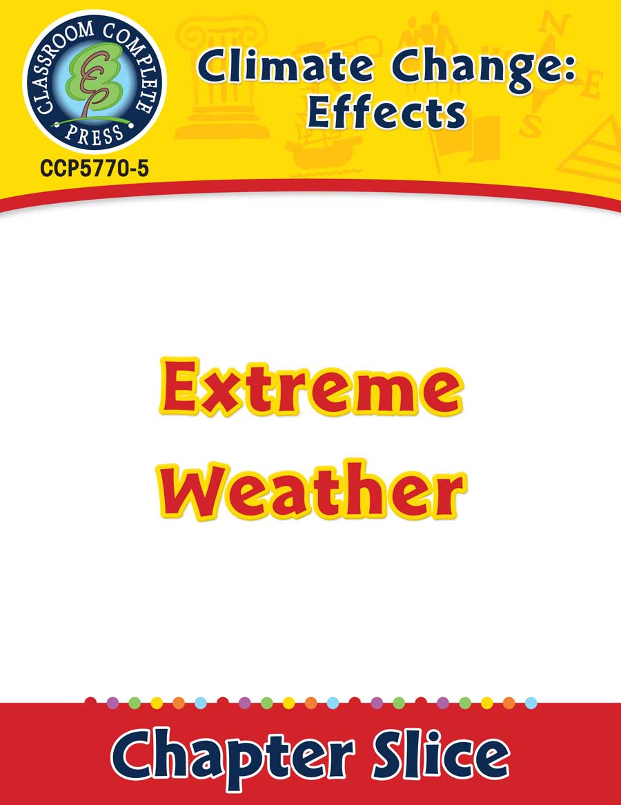 Climate Change: Effects: Extreme Weather Gr. 5-8 - Chapter Slice eBook