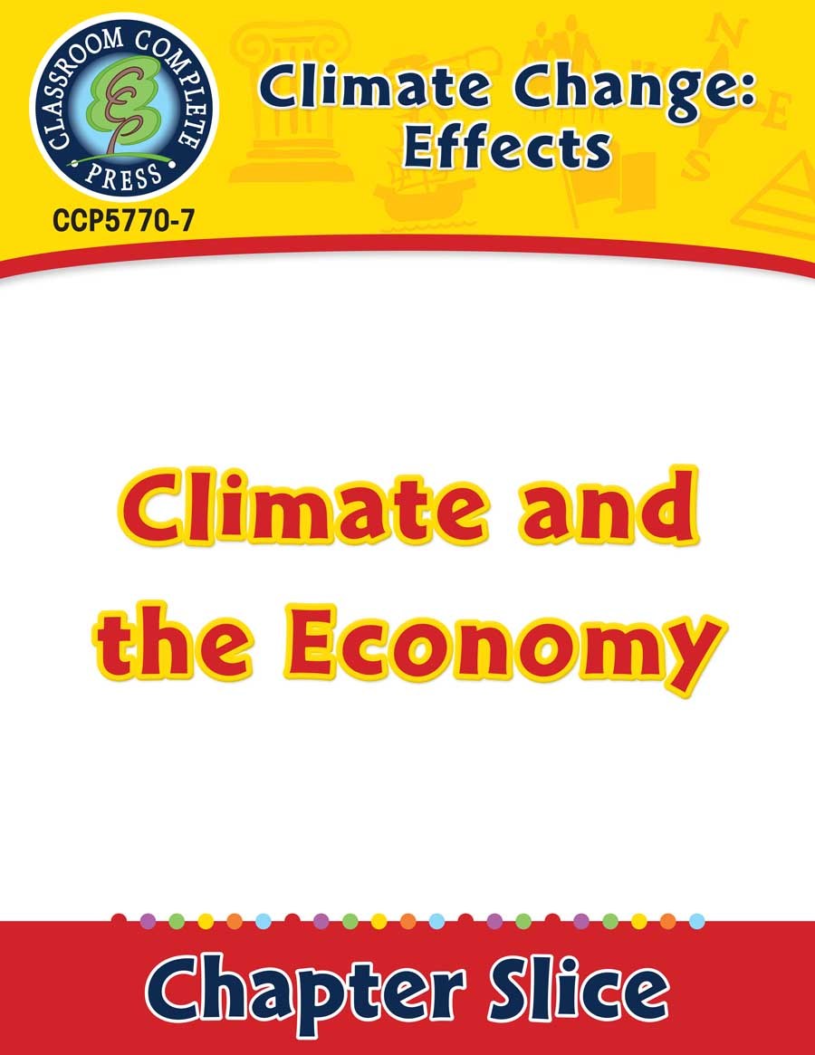 Climate Change: Effects: Climate and the Economy Gr. 5-8 - Chapter Slice eBook