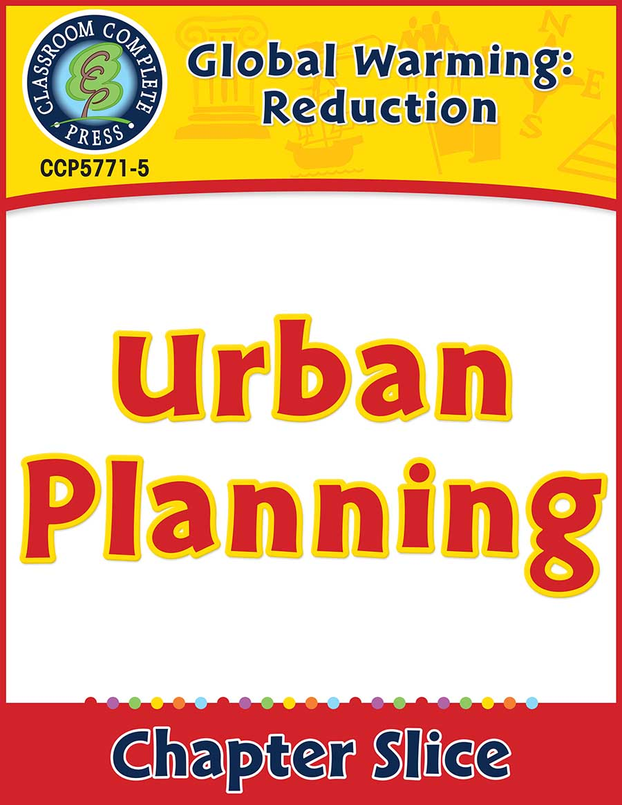 Global Warming: Reduction: Urban Planning Gr. 5-8 - Chapter Slice eBook