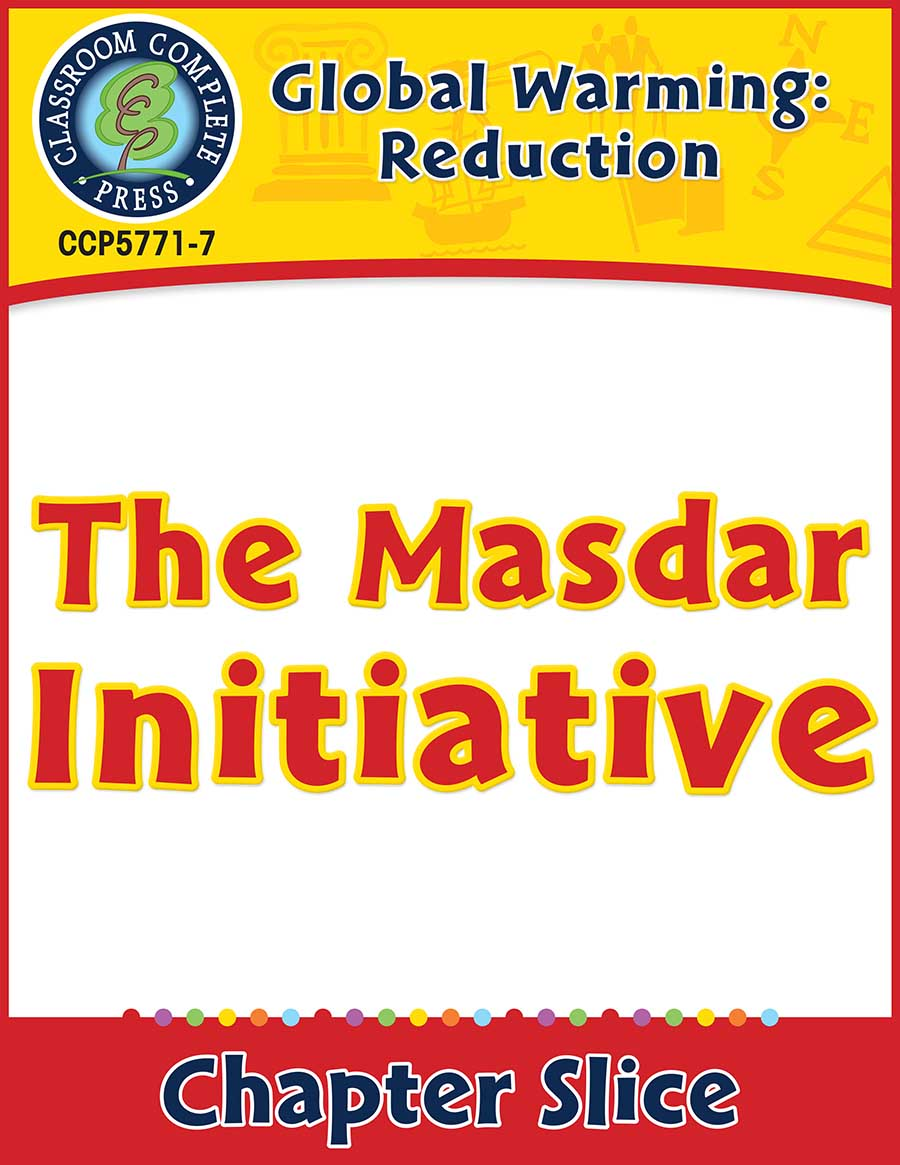 Global Warming: Reduction: The Masdar Initiative Gr. 5-8 - Chapter Slice eBook