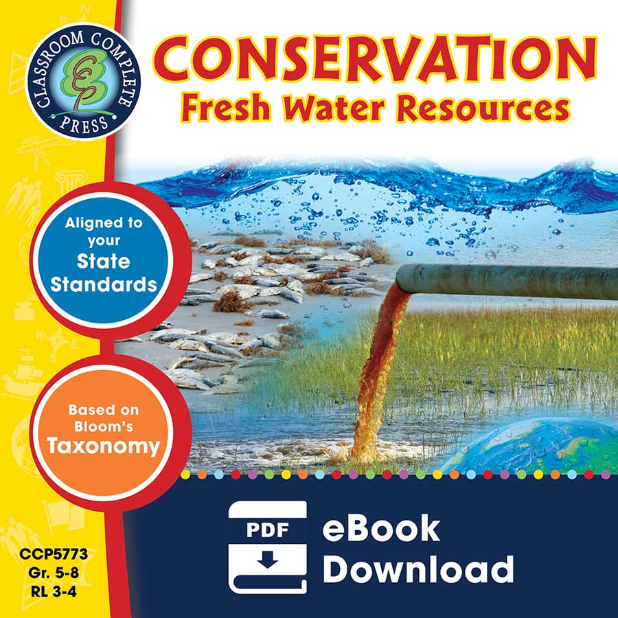 Conservation: Fresh Water Resources Gr. 5-8 - eBook