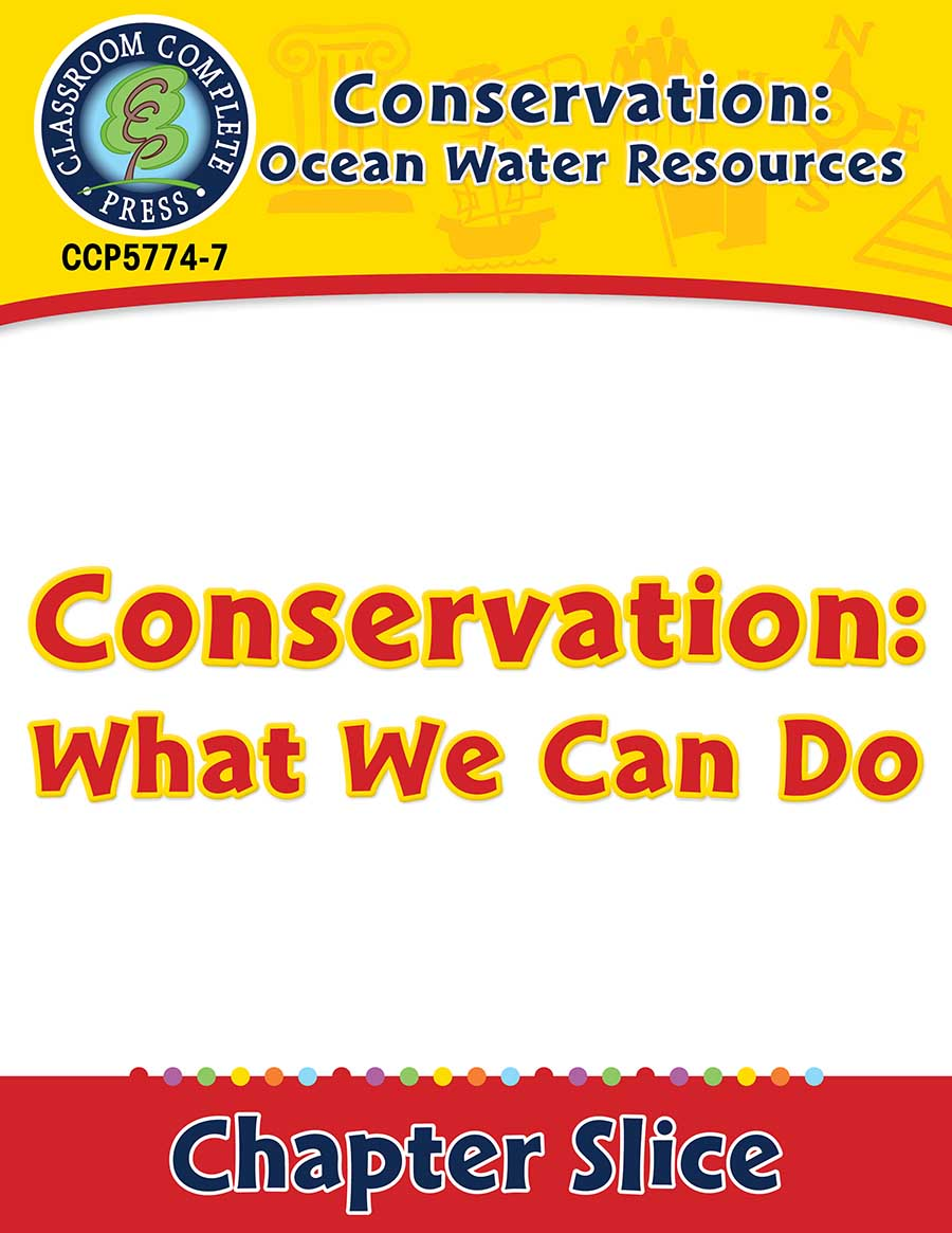 Conservation: Ocean Water Resources: Conservation: What We Can Do Gr. 5-8 - Chapter Slice eBook