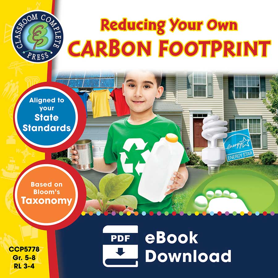 Reducing Your Own Carbon Footprint Gr. 5-8 - eBook