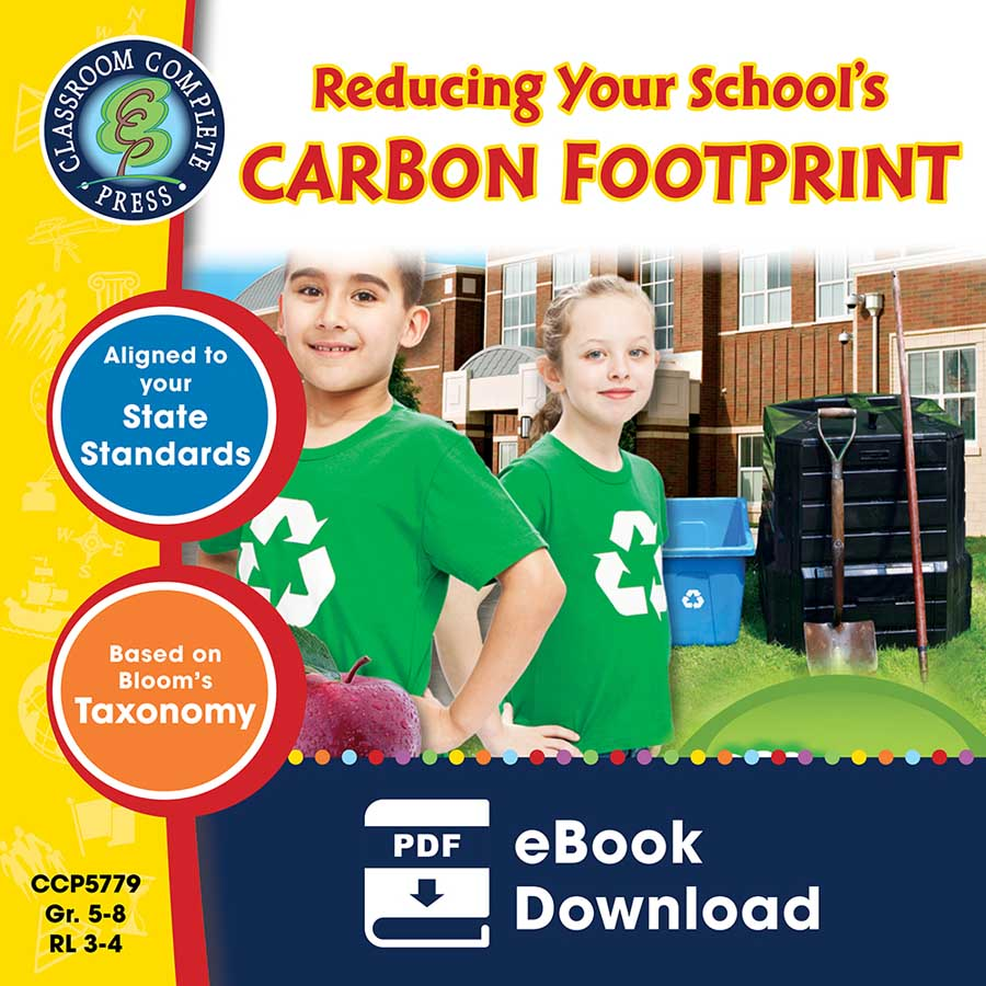 Reducing Your School's Carbon Footprint Gr. 5-8 - eBook