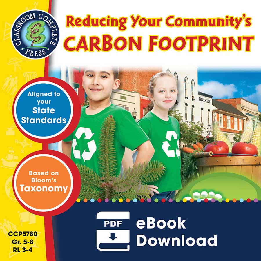 Reducing Your Community's Carbon Footprint Gr. 5-8 - eBook
