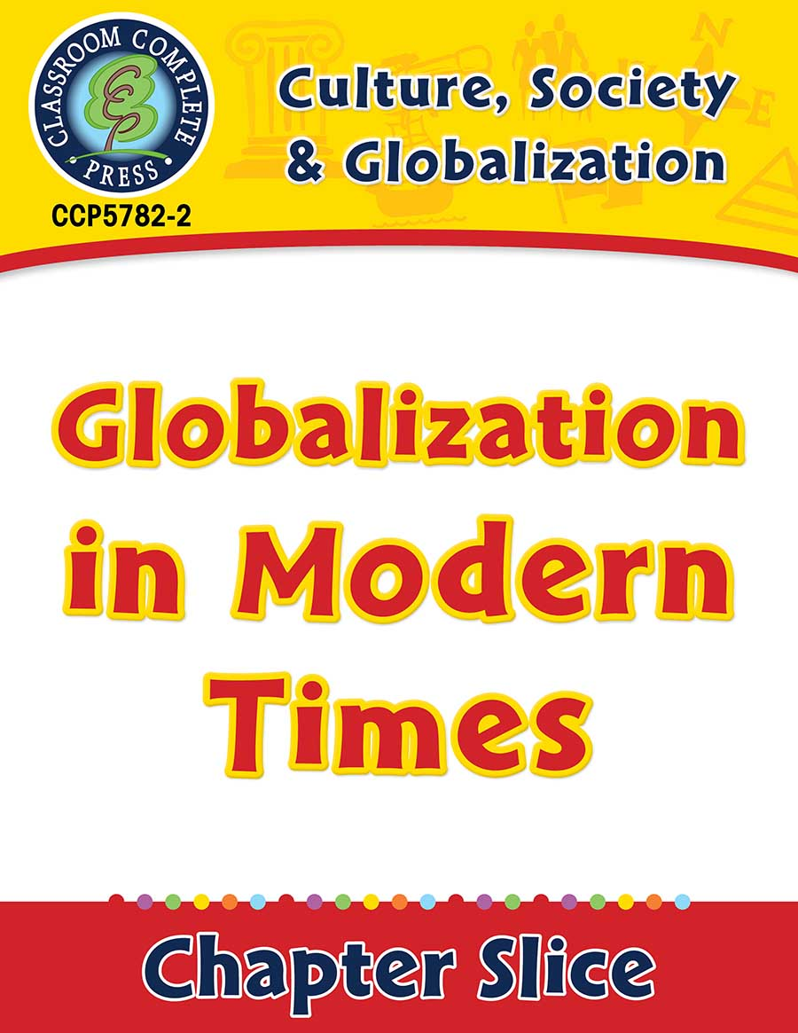 Culture, Society & Globalization: Globalization in Modern Times Gr. 5-8 - Chapter Slice eBook
