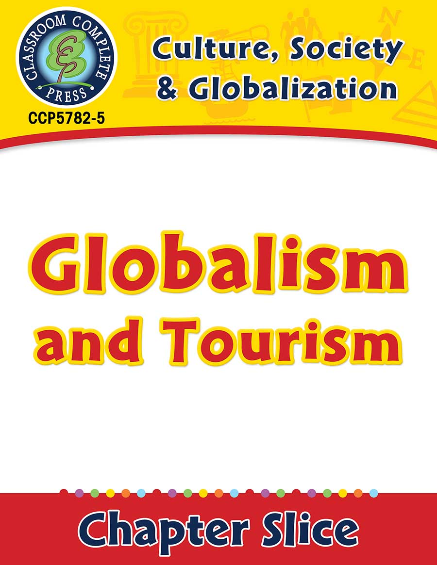Culture, Society & Globalization: Globalism and Tourism Gr. 5-8 - Chapter Slice eBook